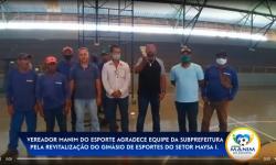 Manim do Esporte agradece ao prefeito Marden Júnior pela revitalização do ginásio do setor Maysa I.